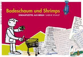 einkaufen auf berlin woman badeschaum und shrimps von sabine knauf berlin woman. Black Bedroom Furniture Sets. Home Design Ideas