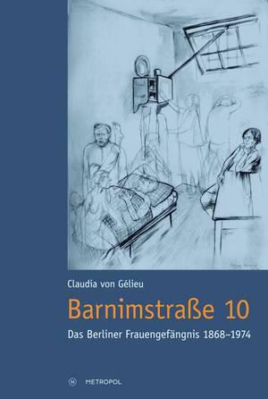 Frauengefängnis Barnimstraße auf Berlin-Woman